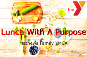 YMCA Lunch with a purpose
